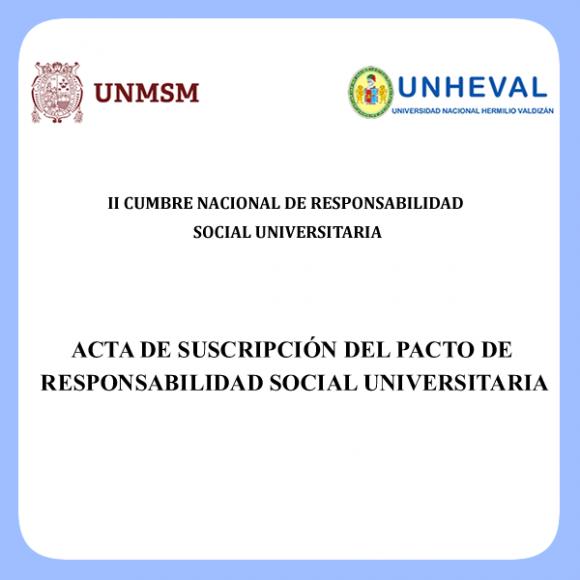 ACTA DE SUSCRIPCIÓN DEL PACTO DE RESPONSABILIDAD SOCIAL UNIVERSITARIA